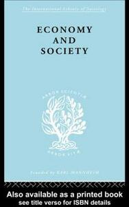 Economy and Society: A Study in the Integration of Economic and Social Theory - Talcott Parsons,Neil J. Smelser - cover