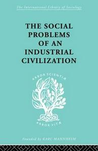 The Social Problems of an Industrial Civilisation - Elton Mayo - cover