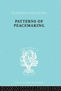 Patterns of Peacemaking - A. Briggs,E. Meyer,David Thomson - cover