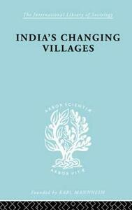 India's Changing Villages - S. C. Dube - cover