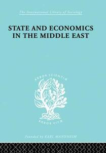 State and Economics in the Middle East: With Special Refernce to Conditions in Western Asia & India - Alfred Bonne - cover