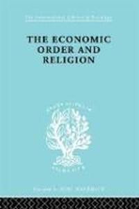Econ Order & Religion   Ils 76 - Frank H. Knight,Thornton Ward Merriam - cover