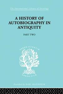 A History of Autobiography in Antiquity - Georg Misch - cover