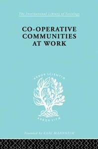 Co-Operative Communities at Work - Henrik F. Infield - cover