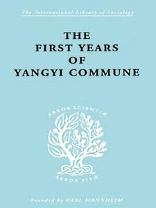 First Years Yangyi Com Ils 109 - David Crook,Isabel Crook - cover