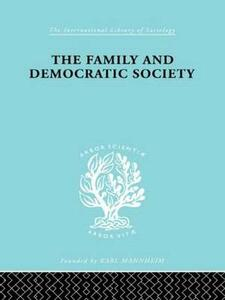 The Family and Democractic Society - Joseph K. Folsom - cover