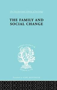 Family & Social Change Ils 127 - Colin Rosser,Christopher Harris - cover