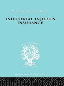 Indust Injuries Insur  Ils 152 - A. F. Young - cover