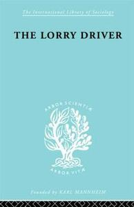 Lorry Driver           Ils 154 - Peter G. Hollowell - cover
