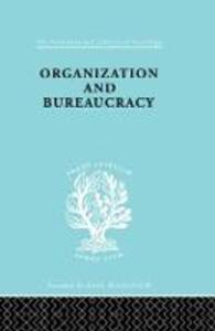 Organisatn&Bureaucracy Ils 157 - Nicos P. Mouzelis - cover
