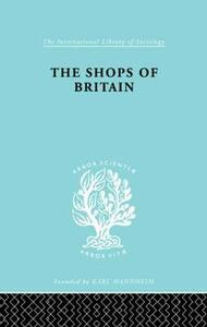 The Shops of Britain: A Study of Retail Distribution - Hermann Levy - cover