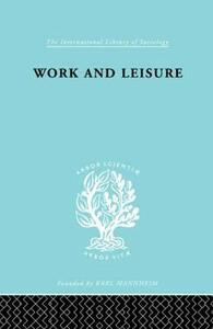 Work & Leisure         Ils 166 - Nels Anderson - cover