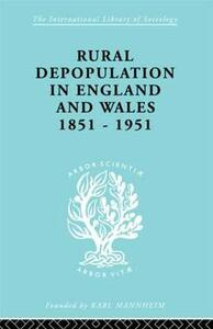 Rural Depopulation in England and Wales, 1851-1951 - John Saville - cover