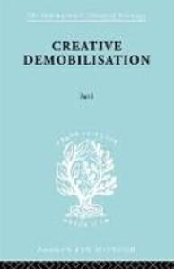Creative Demobilisation: Part 1 - E. A. Gutkind - cover