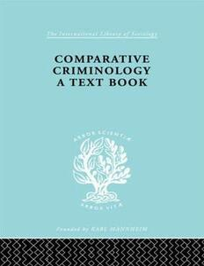 Comparatv Criminol Pt2 Ils 200 - Hermann Mannheim - cover