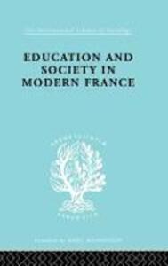 Education & Society in Modern France    Ils 219 - W. R. Fraser - cover