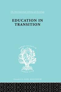 Education in Transition: An Interim Report - H. C. Dent - cover