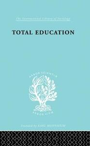 Total Education: A Plea for Synthesis - M.L. Jacks - cover