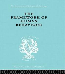 The Framework of Human Behaviour - Julian Blackburn - cover
