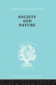 Society and Nature: A Sociological Inquiry - Hans Kelsen - cover