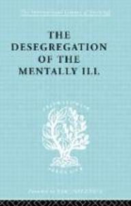 De-Segregatn Mentl Ill Ils 260 - J. Hoenig,Marian W. Hamilton - cover