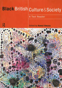 Black British Culture and Society: A Text Reader - cover