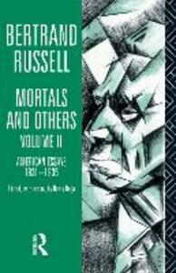 Mortals and Others, Volume II: American Essays 1931-1935 - Bertrand Russell - cover