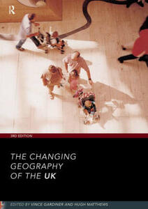 The Changing Geography of the UK 3rd Edition - cover
