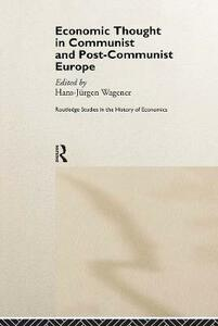 Economic Thought in Communist and Post-Communist Europe - cover