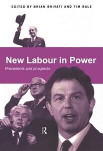 New Labour in Power: Precedents and Prospects - cover