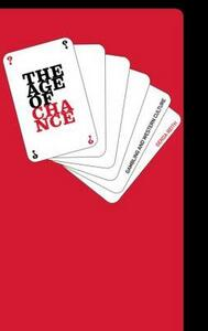 The Age of Chance: Gambling in Western Culture - Gerda Reith - cover