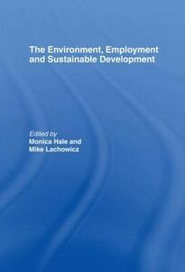 The Environment, Employment and Sustainable Development - cover