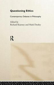 Questioning Ethics: Contemporary Debates in Continental Philosophy - cover