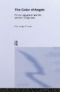 The Colour of Angels: Cosmology, Gender and the Aesthetic Imagination - Constance Classen - cover