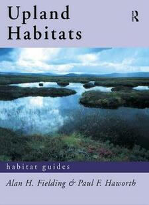 Upland Habitats - Alan F. Fielding,Paul F. Haworth - cover