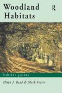 Woodland Habitats - Mark Frater,Helen J. Read - cover