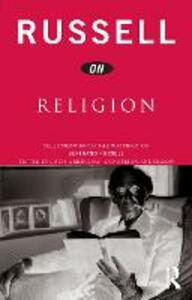 Russell on Religion: Selections from the Writings of Bertrand Russell - Bertrand Russell - cover