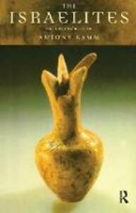 The Israelites: An Introduction - Antony Kamm - cover