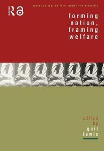 Forming Nation, Framing Welfare - cover
