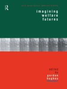 Imagining Welfare Futures - cover