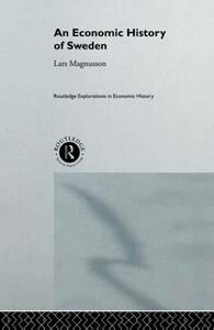 An Economic History of Sweden - Lars Magnusson - cover