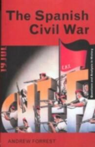 The Spanish Civil War - Andrew Forrest - cover
