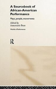 A Sourcebook on African-American Performance: Plays, People, Movements - cover