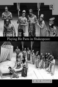 Playing Bit Parts in Shakespeare - M. M. Mahood - cover