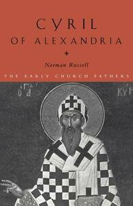 Cyril of Alexandria - Norman Russell - cover