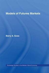 Models of Futures Markets - cover