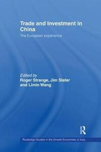 Trade and Investment in China: The European Experience - cover