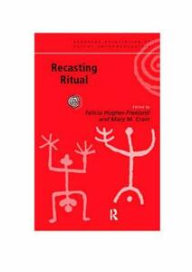 Recasting Ritual: Performance, Media, Identity - cover