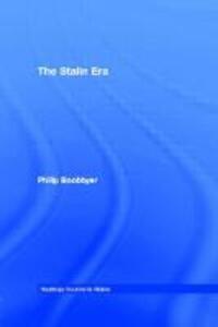 The Stalin Era - Philip Boobbyer - cover