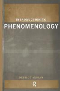 Introduction to Phenomenology - Dermot Moran - cover